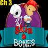 Skin &amp; Bones Chapter 3