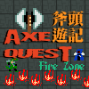 AxeQuest :Fire Zone