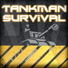 Tankman Survival
