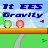 It ees gravity