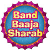 Band Baaja Sharab