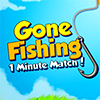 Gone Fishing - 1 minute match