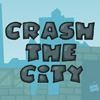Crash The City