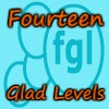 Fourteen Glad Levels