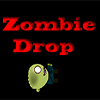 Zombie Drop