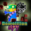 Demolition Spy