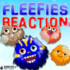 Fleefies Reaction