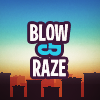 Blow &amp; Raze
